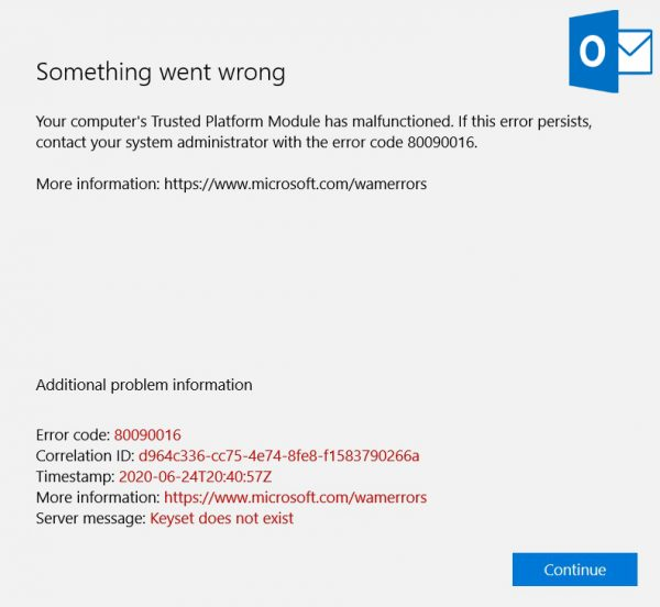 Outlook - Trusted Platform Module has malfunctioned (error code 80090016)